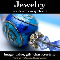 Jewelry as a dream symbol can many different meanings depending on context. More at TheCuriousDreamer. What Dreams Mean, Understanding Dreams, Facts About Dreams, Dream Dictionary, Recurring Dreams, Dream Symbols, Enter Sandman, Dream Meanings, Im A Dreamer