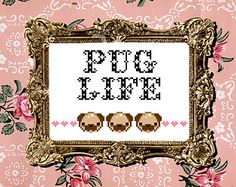 Pug Life cross stitch PDF pattern by XStitchesBeCrazy