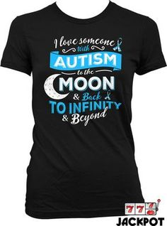 Autism Awareness Shirt I Love Someone With Autism by JackPotTees