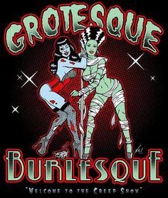 grotesque burlesque love this