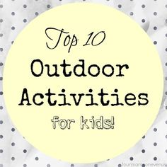 Four Marrs and One Venus: Top 10 outdoor activities for kids