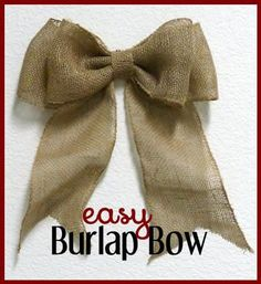 Learn How To Make An Easy Burlap Bow For Wreaths & Home Decor! Watch an easy DIY on how to make a decorative bow for wreaths, home decor and more.  This is a simple technique for making big or little beautiful burlap bows.  You can apply this technique to any kind of ribbon or fabric not just burlap.