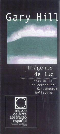 """""""Imágenes de luz"""" exposición de Gary Hill en el Museo de Arte Abstracto Español Cuenca Enero/Abril 2007 #MuseoArteAbstractoEspanolCuenca #Cuenca #GaryHill"""