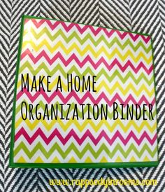 Organize your home in one hour with a home organization binder! // www.rappsodyinrooms.com