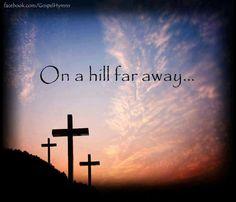 On a hill faraway