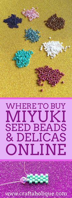 Where to Buy Miyuki Seed Beads & Delicas Online Love beading? Take a look at the best places I've come across to buy Miyuki seed beads and Delicas online. Covering UK and USA Miyuki stockists. Seed Bead Bracelets, Seed Bead Jewelry, Bead Jewellery, Seed Beads, Fashion Jewellery, Seed Bead Crafts, Seed Bead Flowers, Seed Bead Earrings, Groomsmen
