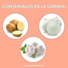¡3 alimentos que debes conservar en la sombra!   -Ajo -Cebolla -Papa  Estos tres alimentos necesitan conservarse en lugares oscuros para mantener su frescura y sabor.