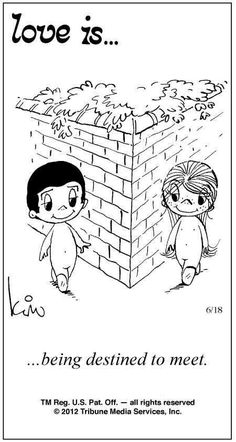 Love is. being destined to meet. - Love is. Love Is Cartoon, Love Is Comic, What Is Love, Love You, Love Phrases, Love Notes, Love Quotes For Him, Love And Marriage, Cute Love