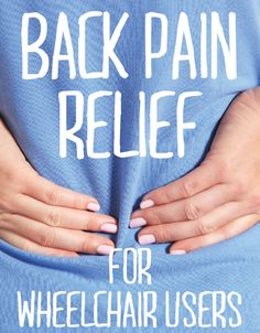 4 Awesome Back Pain Relief Tricks for Wheelchair Users (Mobility Exercises Physical Therapy) Middle Back Pain, Yoga For Back Pain, Physical Pain, Physical Therapy, Causes Of Back Pain, Back Pain Remedies, Psoas Muscle, Spinal Cord Injury, Ehlers Danlos Syndrome