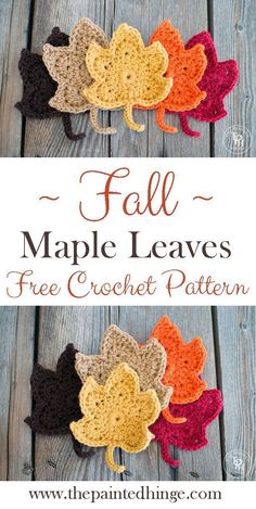 Fall Maple Leaves Free Crochet Pattern is part of Fall crafts Free Crochet - Fall Leaves Free Crochet Pattern! Super easy and FREE crochet pattern to make beautiful leaves for Fall decorating or any time of the year! Crochet Diy, Love Crochet, Crochet Motif, Crochet Crafts, Yarn Crafts, Crochet Projects, Crochet Coaster Pattern, Crochet Appliques, Crochet Designs