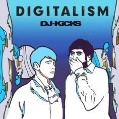 DJ-Kicks - Digistalism