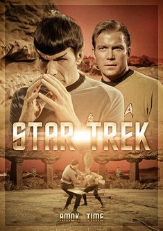 """Star Trek TOS: - Amok Time by ~HranitelSklepa on deviantART ll I never really liked this episode, it was a bit weird. But I LOVED the end, where Spock is like """"JIM!"""" *huggie* And then McCoy teases him. Star Trek Captains, Star Trek Tv, Star Wars, Star Trek Original Series, Star Trek Series, Science Fiction, Spock, Alien Nation, Star Trek Posters"""