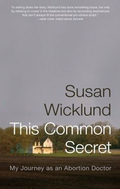 Free ebooks download never let me go book free ebook download this common secret my journey as an abortion doctor by susan wicklund http fandeluxe Image collections