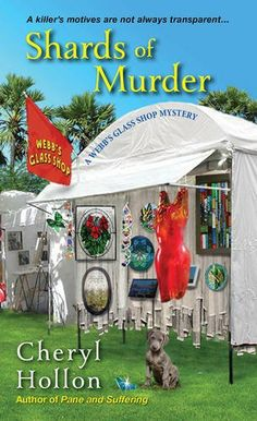 Shards of Murder (The second book in the Webb's Glass Shop Mystery series) A novel by Cheryl Hollon Best Mysteries, Murder Mysteries, Cozy Mysteries, I Love Books, Good Books, My Books, Reading Books, Mystery Novels, Mystery Series