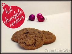 Cookaholic Wife: Hot Chocolate Cookies