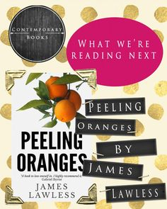 """A tale of love and political intrigue, """"Peeling Oranges"""" by James Lawless is what we're reading next!"""
