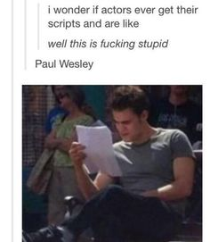 Paul Wesley The Vampire Diaries The Vampire Diaries, Vampire Diaries Wallpaper, Vampire Diaries The Originals, Stupid Funny Memes, Hilarious, Music Memes Funny, Funny Stuff, Vampier Diaries, Cw Series