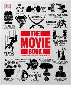 The movie book / Danny Leigh, consultant editor ; contributors: Louis Baxter, John Farndon, Kieran Grant, Damon Wise / 9781465437990 / 1/30/16