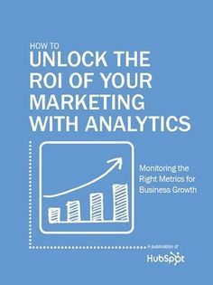 Free Ebook: How to Unlock the ROI of Your Marketing with Analytics