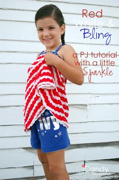 Red White and Bling(a PJ tutorial with a little sparkle) posted by Autie-icandy-handmade I started out with the top mostly because I couldn't resist using that fold-over elastic any longer.  It's a really quick and easy top that'll just take a you a minute!