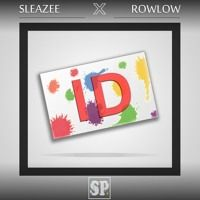 Sleazee X RowLow - ID by Sleazee on SoundCloud