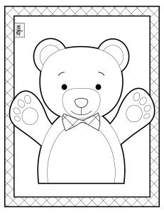 Color this teddy bear who is ready to give a big hug. This bear matches the wūka peek-a-boo bear in a wūka busy book. Check him out at mywuka.com/product/peek-a-boo-bear/