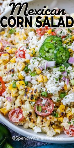 Low Carb Recipes To The Prism Weight Reduction Program Grilled Mexican Corn Salad Is One Of My Favorites Its Mexican Street Corn In Salad Form Chargrilled Corn And Cojita Cheese Are Tossed In Creamy Mayonnaise And Sour Cream Dressing And Serve Chilled. Corn Salad Recipes, Corn Salads, Healthy Salad Recipes, Spinach Recipes, Spinach Salads, Taco Salads, Mexican Street Corn Salad, Mexican Salads, Mexican Food Recipes