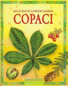 - Mica enciclopedie despre copaci -