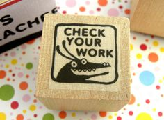 Grading stamps / 24 Awesomely Thoughtful Gifts For Teachers (via BuzzFeed)