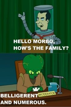 Sounds about right for the Hodges. :) - Futurama