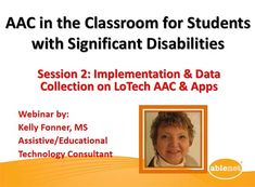 Video of the Week: AAC in the Classroom for Students with Significant Disabilities - Implementation & Data Collection