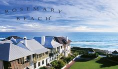 Rosemary Beach, Florida ~on the Gulf of Mexico.  Need to check this place out!
