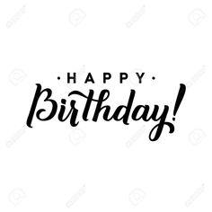 Happy Birthday Calligraphy, Happy Birthday Typography, Happy Birthday Beautiful, Birthday Letters, Vector Design, Hand Lettering, Google, Photo Editing, Greeting Cards