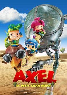 Projeccions de la pel·lícula Axel: el petit gran heroi   Cinema Albèniz Plaça (Girona) 11 i 12 de març