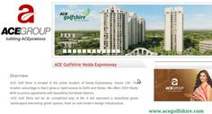 Just check out overview of newly launched #residential project Ace Golf Shire at Noida Expressway by #AceGroup @ http://www.acegolfshire.com/