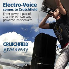 #Win a pair of @Electro_Voice powered PA speakers from @crutchfield, and you can too #gggentry  http://swee.ps/TZJpflq 6/13
