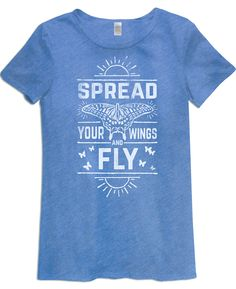 Spread Your Wings and Fly Blue Butterfly T-Shirt
