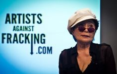 Make Art Not Gas: Yoko Ono Launches Anti-Fracking Campaign