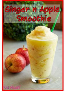 Ginger n Apple Smoothie recipe...Sweet and refreshing and satisfyingly summer-y! #FatFlush
