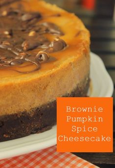 Brownie Pumpkin Spice Cheesecake made with rich chocolate brownies topped with baked pumpkin cheesecake flavored with pumpkin spice. Delicious!