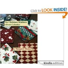 THE CHRISTMAS KINDNESS ADVENT CALENDAR---This project brought me joy: sharing recipes, crafts, stories, and photos everyday during Advent to help myself and others focus on the fun and meaningful parts of Christmas. It started as a blog, and then after some polishing and editing has just emerged as a Kindle ebook. Find it on Amazon!