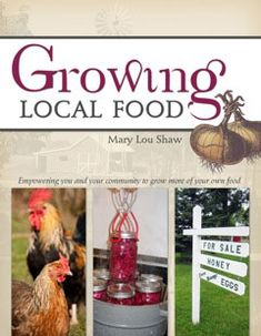 Growing local and preserving it for winter -- even without a root cellar!