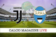 Juventus-Spal: probabili formazioni tabellino e risultato in tempo reale