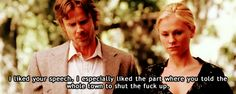 True Blood - Sookie and Sam. Loved this line from Sam the shifter! Funny True Blood quote.