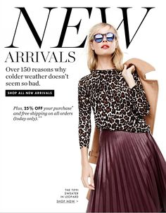 Over 150 reasons why colder weather doesn't seem so bad New Arrivals email…