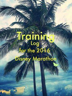 Training Log for the Disney Marathon 2016