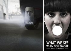 Guerilla Marketing - Quit Smoking : What we see when you smoke Guerilla Marketing, Guerrilla Advertising, Advertising Strategies, Social Advertising, Creative Advertising, Advertising Campaign, Street Marketing, Advertising Ideas, Viral Marketing