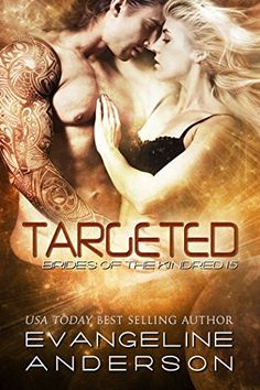 Targeted (Brides of the Kindred Book 15) by Evangeline Anderson http://www.amazon.com/dp/B010PHSZ7W/ref=cm_sw_r_pi_dp_q1OLvb052TVNK
