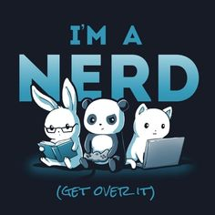 Im A Nerd T-Shirt / Mens / S - Funny Nerd Shirts - Ideas of Funny Nerd Shirts - Not everyone's cool enough to be a nerd. Show your pride. Get the I'm a Nerd t-shirt only at TeeTurtle! Cute Animal Drawings, Kawaii Drawings, Cute Drawings, Anime Animals, Cute Animals, Wild Animals, Baby Animals, Chibi, Cute Animal Quotes