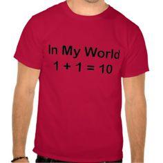 In Mijn Wereld 1+1 = 10 (Binair getal) Shirts